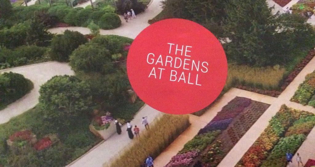 Gardens at Ball