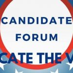 Candidate Forums - Educate the Vote