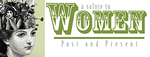 Salute to Women Past and Present