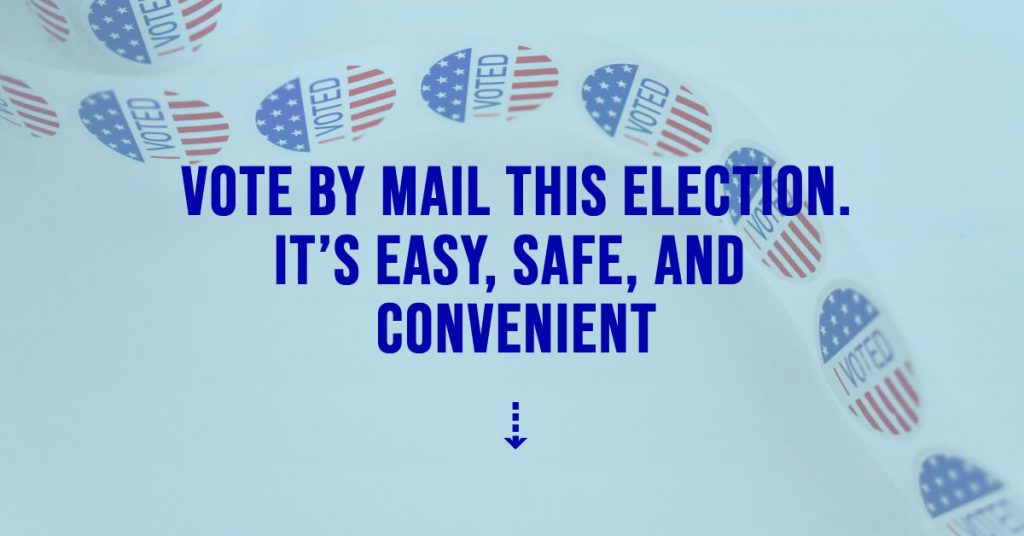 Vote by Mail this Election