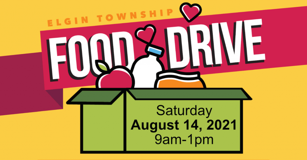 Elgin Township Food Drive August 14, 2021